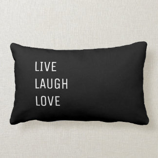 Live Laugh Love |  Black and White Two in One Lumbar Pillow