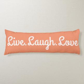 Live.Laugh.Love Body Pillow