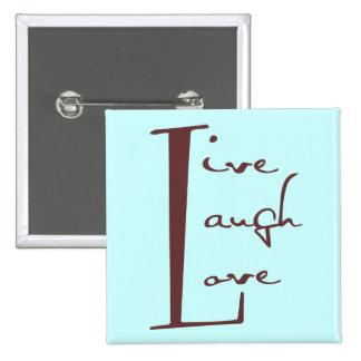Live Laugh Love Button