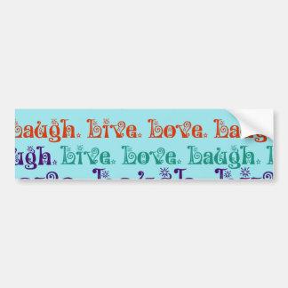 Live Laugh Love Encouraging Words Teal Blue Bumper Sticker