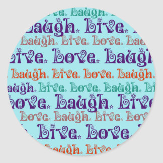 Live Laugh Love Encouraging Words Teal Blue Round Sticker