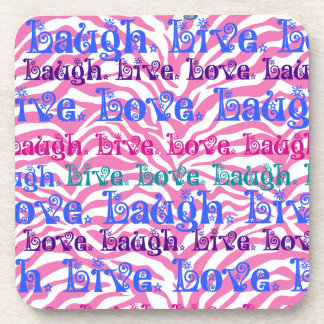 Live Laugh Love Girly Pink Zebra Stripes Print Coaster