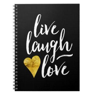 Live Laugh Love Gold Heart Notebook
