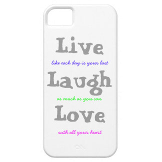 Live Laugh Love iPhone 5 Cases