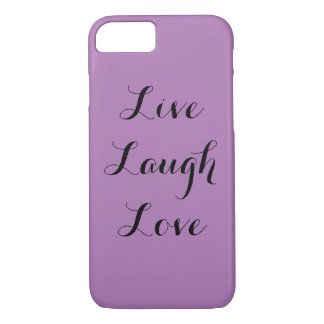 Live Laugh Love iPhone 7 Case