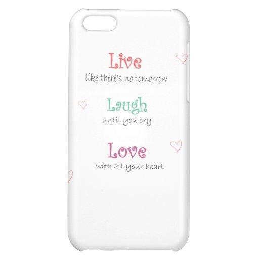 Live Laugh Love iPhone 5C Case