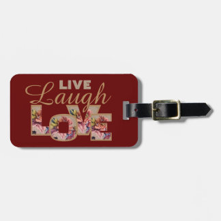 Live, Laugh, love Luggage Tag