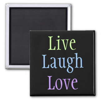 Live Laugh Love Magnet
