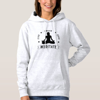 Live Laugh Love Meditate Female Text (blk) Hoodie