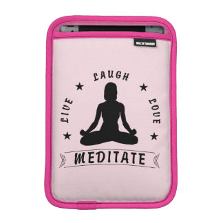 Live Laugh Love Meditate Female Text (blk) iPad Mini Sleeve