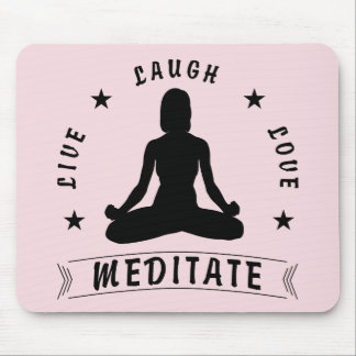 Live Laugh Love Meditate Female Text (blk) Mouse Pad