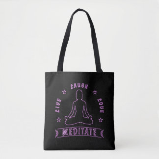 Live Laugh Love Meditate Female Text (neon) Tote Bag