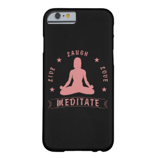 Live Laugh Love Meditate Female Text (pink) Barely There iPhone 6 Case
