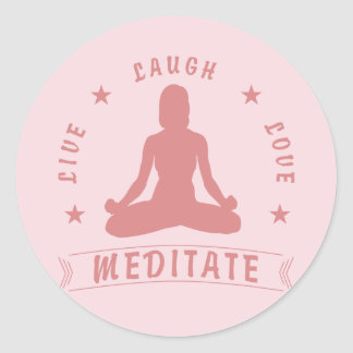 Live Laugh Love Meditate Female Text (pink) Classic Round Sticker