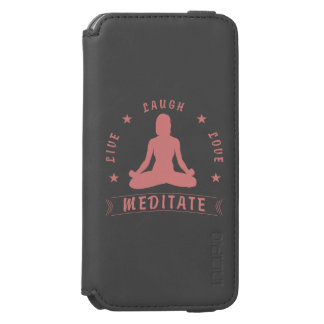 Live Laugh Love Meditate Female Text (pink) Incipio Watson™ iPhone 6 Wallet Case