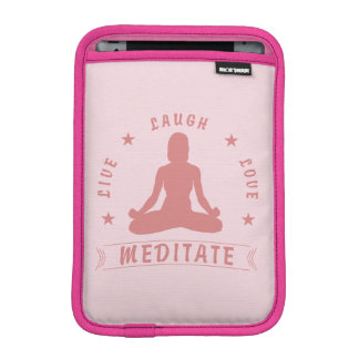 Live Laugh Love Meditate Female Text (pink) iPad Mini Sleeve