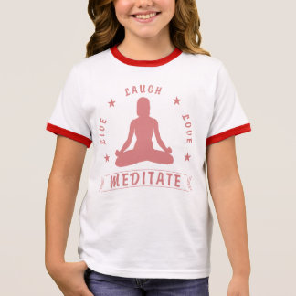 Live Laugh Love Meditate Female Text (pink) Ringer T-Shirt