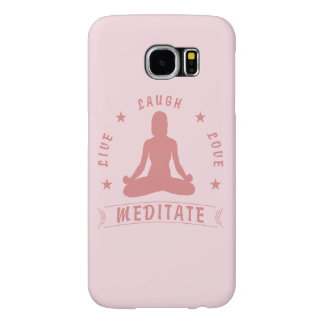 Live Laugh Love Meditate Female Text (pink) Samsung Galaxy S6 Cases