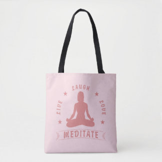 Live Laugh Love Meditate Female Text (pink) Tote Bag