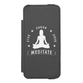 Live Laugh Love Meditate Female Text (wht) Incipio Watson™ iPhone 5 Wallet Case
