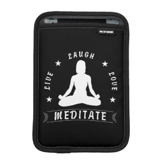 Live Laugh Love Meditate Female Text (wht) iPad Mini Sleeve