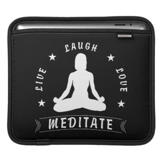 Live Laugh Love Meditate Female Text (wht) iPad Sleeve