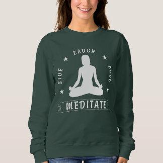 Live Laugh Love Meditate Female Text (wht) Sweatshirt