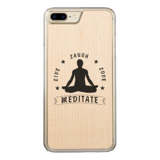 Live Laugh Love Meditate Male Text (blk) Carved iPhone 8 Plus/7 Plus Case