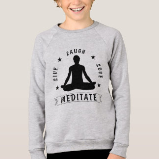 Live Laugh Love Meditate Male Text (blk) Sweatshirt