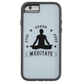 Live Laugh Love Meditate Male Text (blk) Tough Xtreme iPhone 6 Case