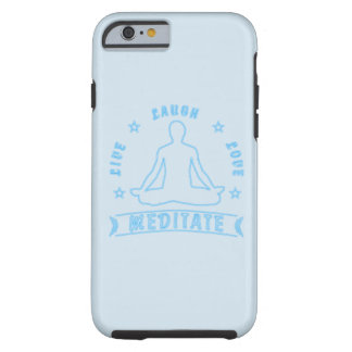 Live Laugh Love Meditate Male Text (neon) Tough iPhone 6 Case