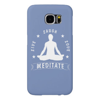 Live Laugh Love Meditate Male Text (wht) Samsung Galaxy S6 Case