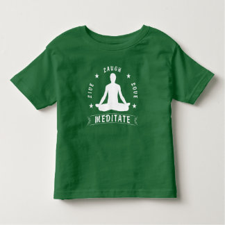 Live Laugh Love Meditate Male Text (wht) Toddler T-shirt