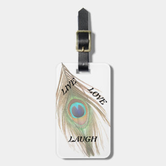Live Laugh Love Peacock Feather Bag Tag