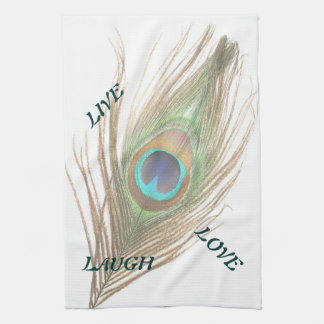 Live Laugh Love Peacock Feather Kitchen Towel