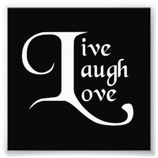 Live, Laugh, Love Photo