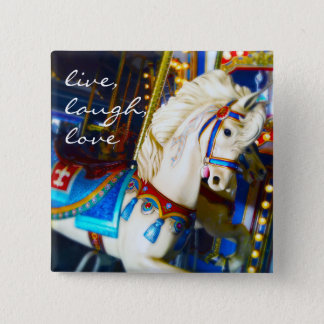 """Live, laugh, love"" quote carousel horse photo 2 Inch Square Button"