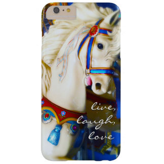 """Live Laugh Love"" Quote White Carousel Horse Photo Barely There iPhone 6 Plus Case"