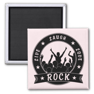 Live Laugh Love ROCK (blk) Magnet
