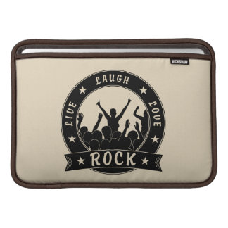 Live Laugh Love ROCK (blk) Sleeve For MacBook Air