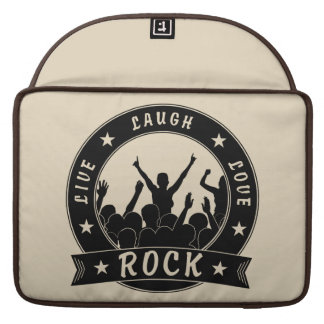 Live Laugh Love ROCK (blk) Sleeve For MacBooks