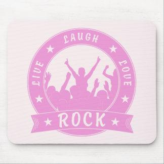 Live Laugh Love ROCK (pink) Mouse Pad