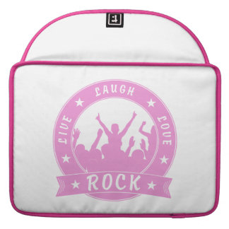 Live Laugh Love ROCK (pink) Sleeve For MacBooks
