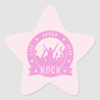 Live Laugh Love ROCK (pink) Star Sticker