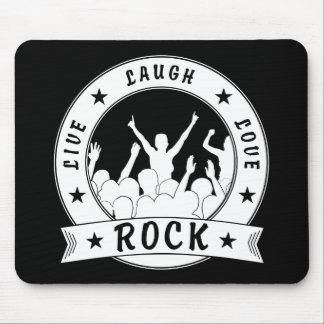 Live Laugh Love ROCK (wht) Mouse Pad