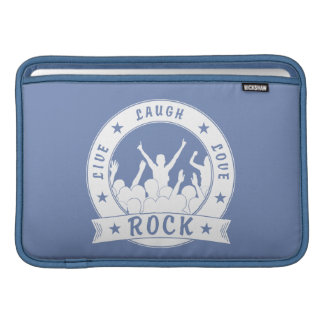 Live Laugh Love ROCK (wht) Sleeve For MacBook Air