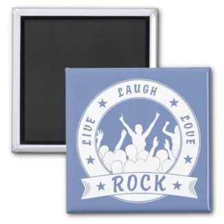 Live Laugh Love ROCK (wht) Square Magnet