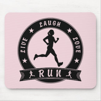Live Laugh Love RUN female circle (blk) Mouse Pad