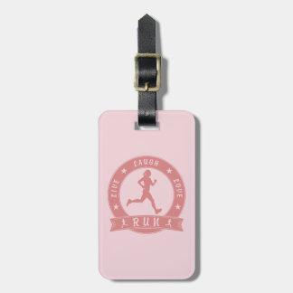 Live Laugh Love RUN female circle (pink) Luggage Tag