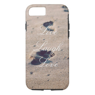 Live Laugh Love Sand Footprint Phone Case